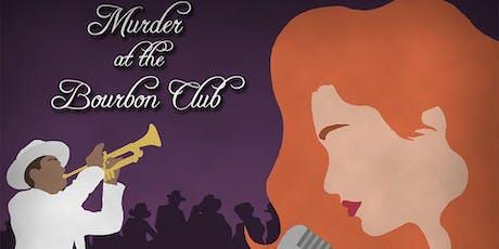 Murder at the Bourbon Club Murder Mystery tickets