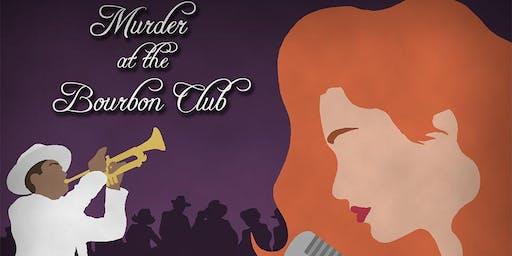 Murder at the Bourbon Club Murder Mystery
