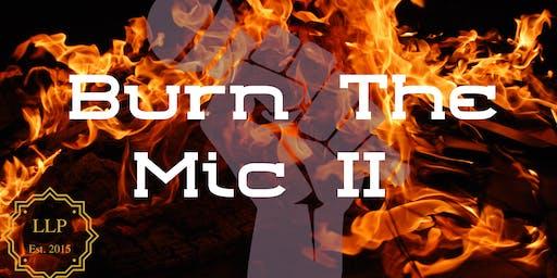 Burn the Mic Open Mic II