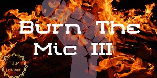 Burn the Mic Open Mic III
