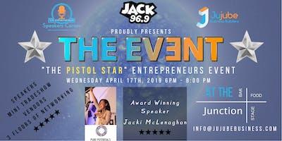 """THE EVENT \""""The PISTOL STAR Entrepreneurs Night\"""""""