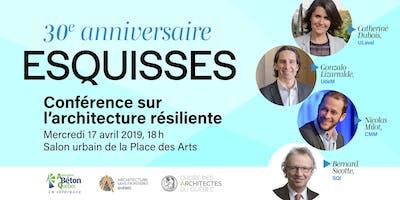 Conférence Esquisses - Architecture résiliente