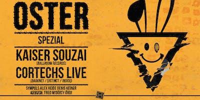 Oster-Spezial ∙ Kaiser Souzai + Cortechs live!