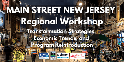 MSNJ Kickoff - Trends, Transformation Strategies & The Main Street Approach - Red Bank
