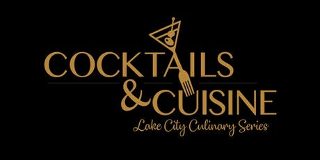 Cocktails & Cuisine tickets