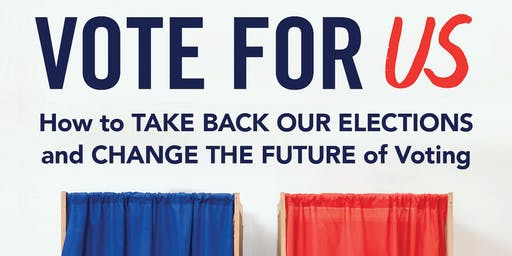 Vote for US: How to Take Back Our Elections and Change the Future of Voting with Joshua A. Douglas