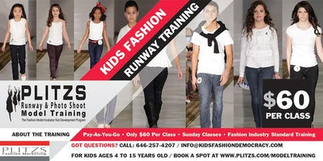 KIDS PROFESSIONAL FASHION MODEL RUNWAY TRAINING - AFFORDABLE PAY-AS-YOU-GO tickets
