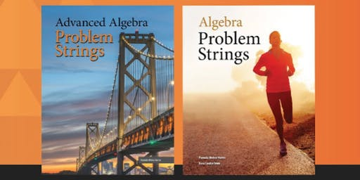 Algebra Problem Strings for Middle and High School