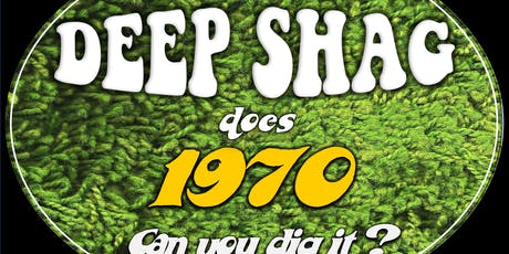 Deep Shag The Band: Creating The Sounds of 1970 tickets