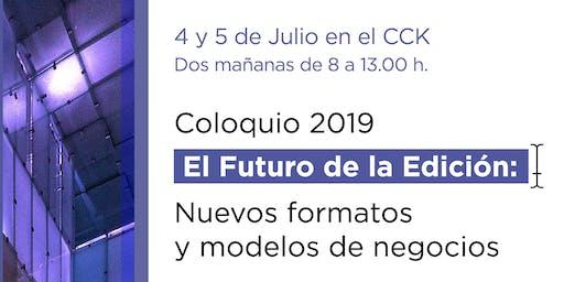 Coloquio El Futuro de la Edición 2019