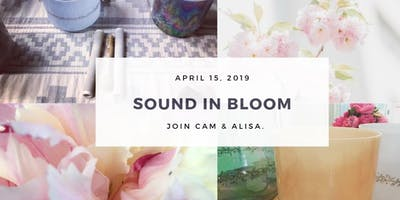 SOUND IN BLOOM