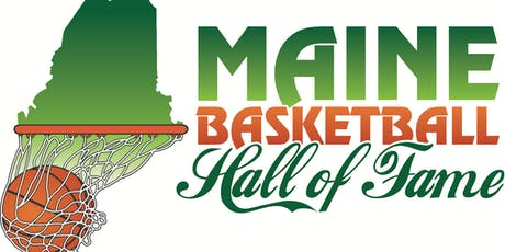 Maine Basketball Hall of Fame 2019 Induction Ceremony tickets