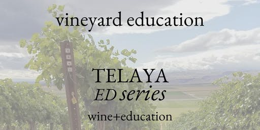 7/21 Telaya Ed - Vineyard Education
