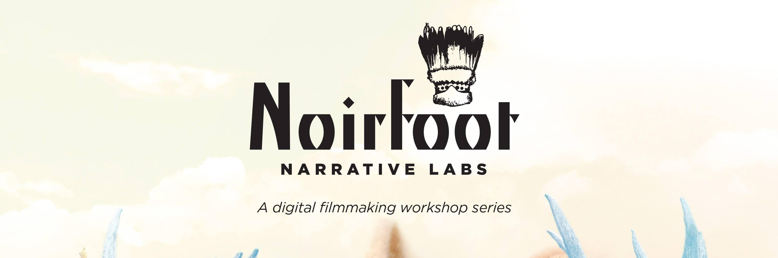 Noirfoot Narrative Labs - Intertribal Cinemat