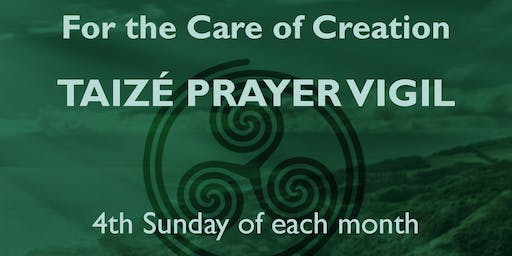 Taize Prayer Vigil for the Care of Creation