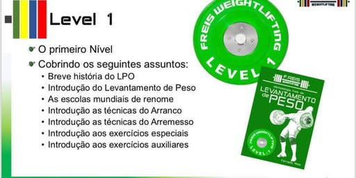 2019 F.Reis Weightlifting Level 1 BRASÍLIA - 15, 16 E 17 de Novembro