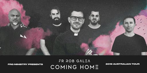 Fr Rob Galea Coming Home Tour | PERTH
