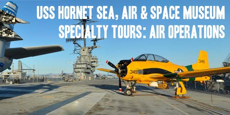 USS Hornet  Aircraft Carrier Air Operations Tour tickets
