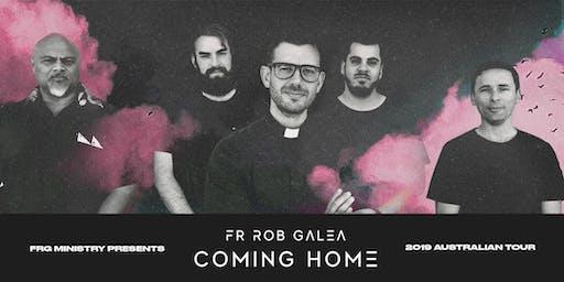 Fr Rob Galea Coming Home Tour | SYDNEY