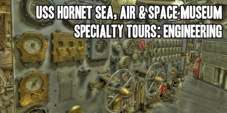 USS Hornet Aircraft Carrier Propulsion Engineering Tour  tickets