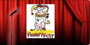 FunnyFest Comedy Competition, Saturday, April 6 @ 7 pm...