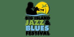 Big Island Jazz & Blues Festival 2019