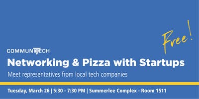 Networking and Pizza with Startups (Science Complex -- Room 1511)