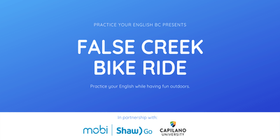 Practice Your English - False Creek Bike Ride