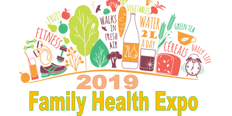 FAMILY HEALTH EXPO - 9th Annual tickets