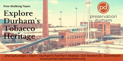 Durham's Tobacco Heritage Walking Tour
