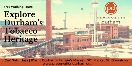 Durham's Tobacco Heritage Walking Tour