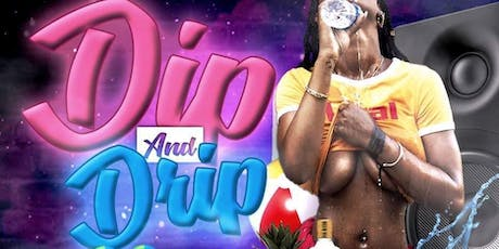 DIP & DRIP the Glow Edition tickets