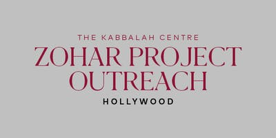Zohar Project Outreach - Hollywood 2019