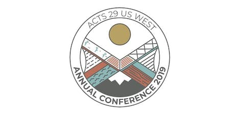 Acts 29 US West Annual Conference tickets