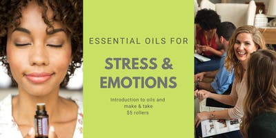Stress & Emotions: Essential Oil Make and Take