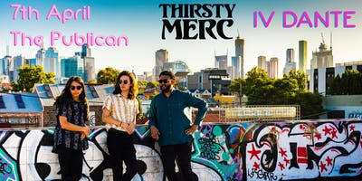 IV DANTE supporting Thirsty Merc @ Publican Mornington 7th April