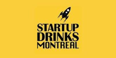 Startup Drinks Montreal March 2019