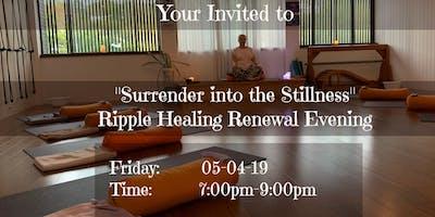 Ripple Healing Renewal Evening