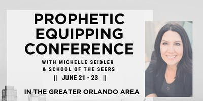 Prophetic Equipping Conference