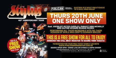 Stylus 40th Anniversary tour LIVE at Publican, Mornington! tickets