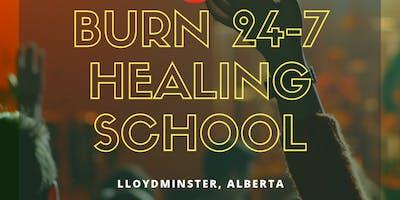 Burn 24-7 Healing School - Lloydminster