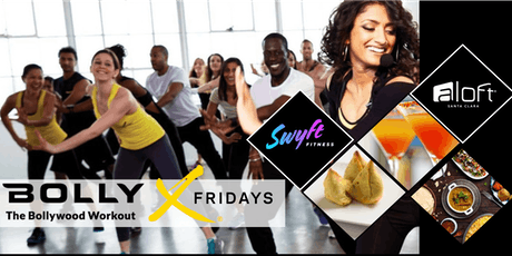 Bolly-X Fitness Fridays at Aloft Santa Clara! tickets