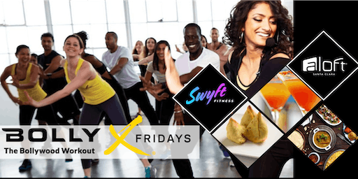 Bolly-X Fitness Fridays at Aloft Santa Clara!