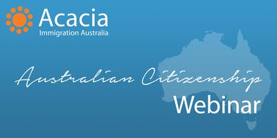 Australian Citizenship Webinar