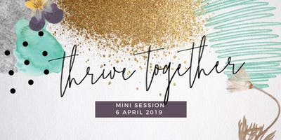 THRIVE TOGETHER Session! Mother\