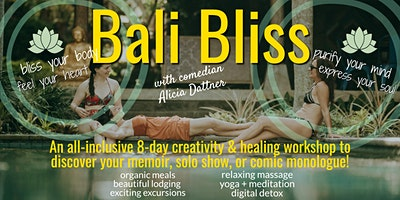 Bali Bliss: 8 Days of Creative Writing, Storytelling, Humor & Healing in Paradise