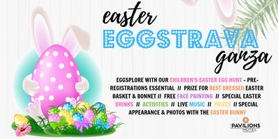 Easter Eggstravaganza at The Pavilions Hotel