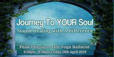 Journey to YOUR Soul - Sound Healing with a Differ