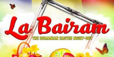 La Bairam (the romanian easter night-out)