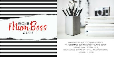 Wycombe MumBoss PR Workshop with Claire Down
